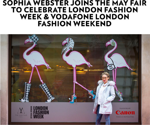 SOPHIa WebSTer jOINS THe May FaIr TO CeLebraTe LONDON FaSHION WeeK & VODaFONe LONDON FaSHION WeeKeND